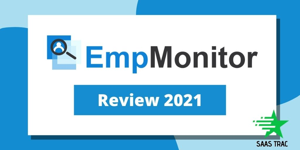 Remote-team-management-EmpMonitor-Review-2021